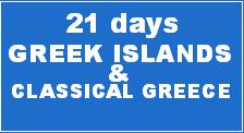 GREEK ISLANDS + CLASSICAL GREECE