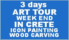 CRETE: WEEK END ART TOUR